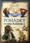 Pohádky čaroděje Archibalda I  díl 3